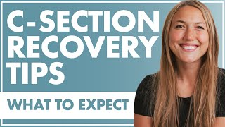 What To Know About C-SECTIONS + C SECTION AFTER CARE
