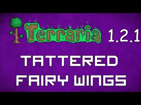 Tattered Fairy Wings - Terraria 1.2.1 Guide Best Wings!