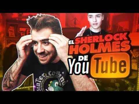 EL SHERLOCK HOLMES DE YOUTUBE