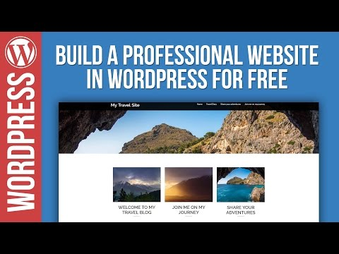 How To Build a Free Website With Wordpress 2017