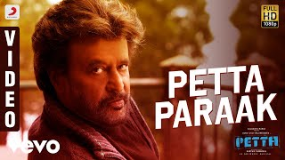 Petta - Petta Paraak Video (Tamil)   Rajinikanth   Anirudh Ravichander
