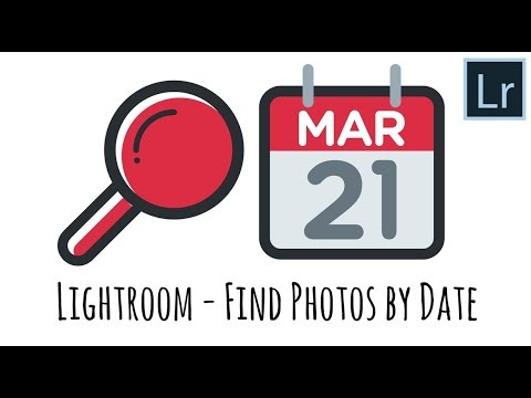 Lightroom  - Find Images By Date or Other Metadata