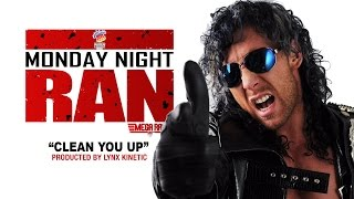 Monday Night RAN 2017: Clean You Up (Kenny Omega)