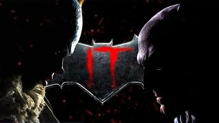 Batman vs IT/Pennywise FULL TRAILER (Fan-Made) [HD]