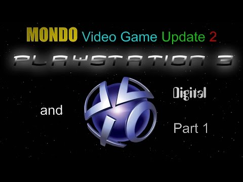 MONDO Video Game Update 2 - PS3/PSN Digital - Part 1