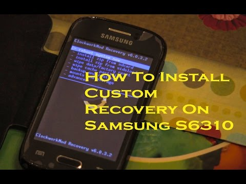 How to install ClockworkMod Recovery on Samsung S6310- 2016 UPDATED!