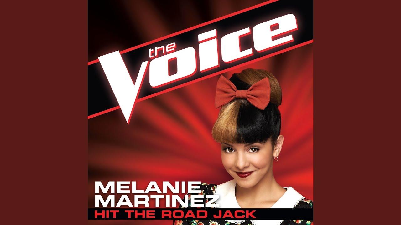 Hit The Road Jack (The Voice Performance) - Melanie Martinez