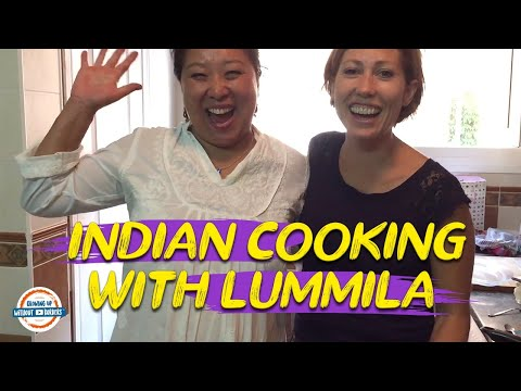 Authentic Indian Cooking With Our Guest Lummila!