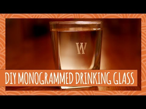 DIY Father's Day Gift: Monogrammed Glassware