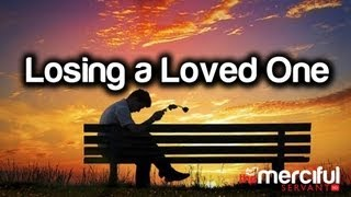 Death - Losing a Loved One ᴴᴰ