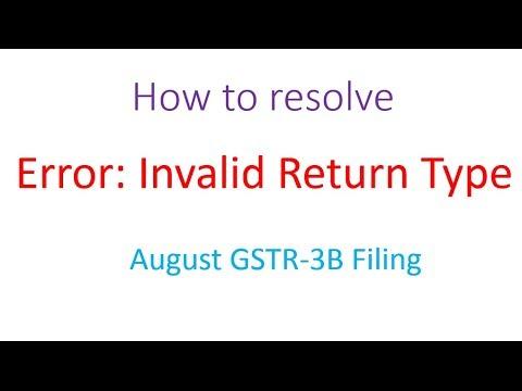 Error:Invalid Return Type August GSTR-3B Solution