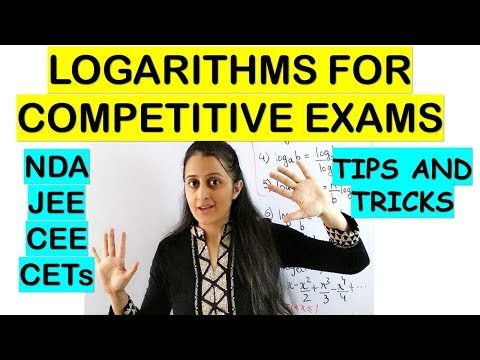 LOGARITHMS FOR NDA/CETs/JEE/CEE/BITSAT/COMEDK/COMPETITIVE EXAMS