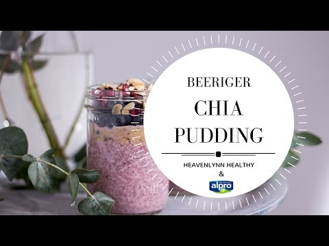 Beeriger Chia Pudding - Alpro H.A.P.P.Y. Challenge