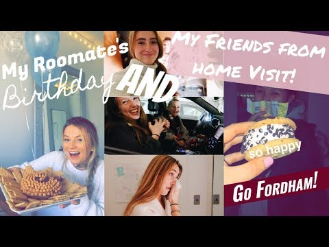 WEEKEND VLOG: My Roomate's Birthday & My Friends From Home Visit Me At Fordham University!