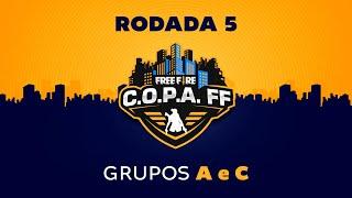 C.O.P.A. FF - Rodada 5 - Grupos A e C