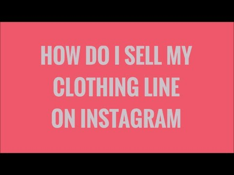 How do I sell my clothing line on instagram