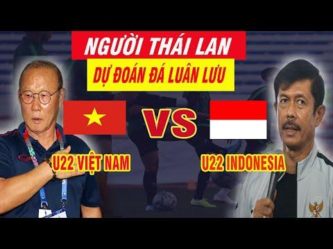 Thái Lan Nhận Định Kết Quả U22 Việt Nam vs U22 Indonesia Chung Kết Sea Games 30