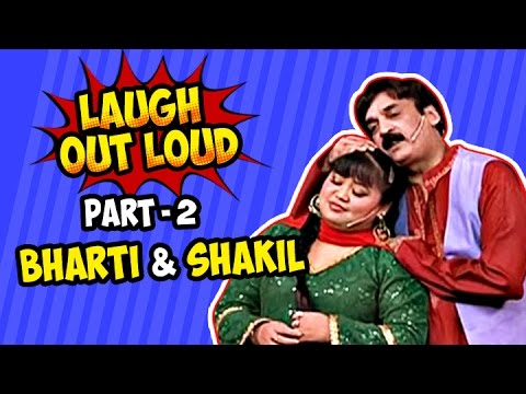 Laugh Out Loud   Part 02   Bharti And Shakil   Best Of Indian Comedy   Stand Up Act