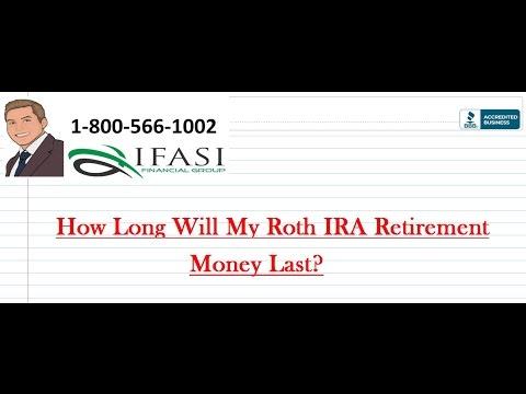 How Long Will My Roth IRA Retirement Money Last?