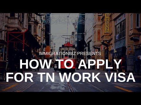 How to apply for Visa: TN for Canadians & Mexicans