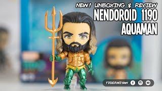 NEW Nendoroid 1190 Aquaman - Unbox & Review #justiceleague #aquaman #nendoroid #dc #dcomics
