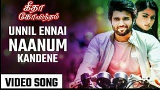 Geetha Govindam (unnil Naanum Tamil song)
