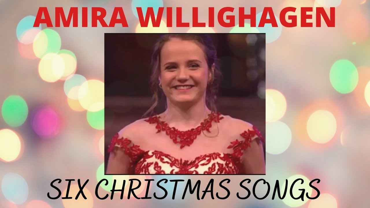 AMIRA WILLIGHAGEN ~ Christmas Songs 2019 (Incl. AVE MARIA & HOW GREAT THOU ART)