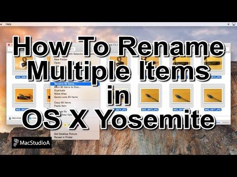 Batch Rename Multiple Items in Mac OS X Yosemite