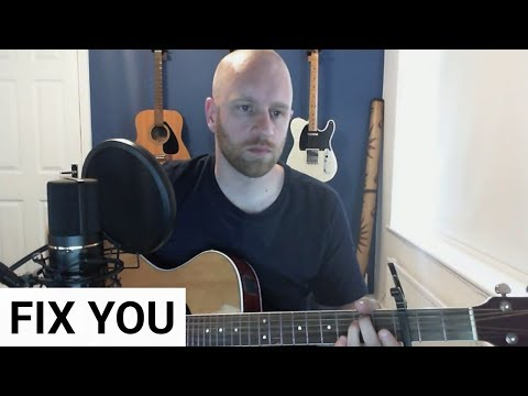 Fix You (Acoustic Cover) - Coldplay