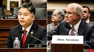 "Rep. Ted Lieu DESTROYS Jeff Sessions In Hearing, ""You're Either Lying Now, Or You Lied Then"""