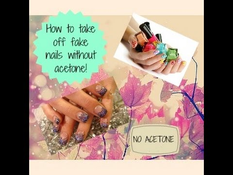 How to take off fake nail WITHOUT acetone!