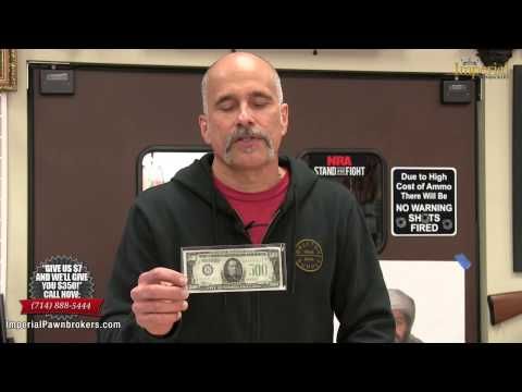REAL $500 Bill for Sale at Imperial Pawnbrokers in Orange County