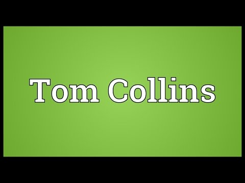 Tom Collins Meaning