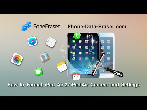 How to Format iPad Air 2/iPad Air Content and Settings Permanently