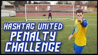 HASHTAG UNITED PENALTY CHALLENGE!