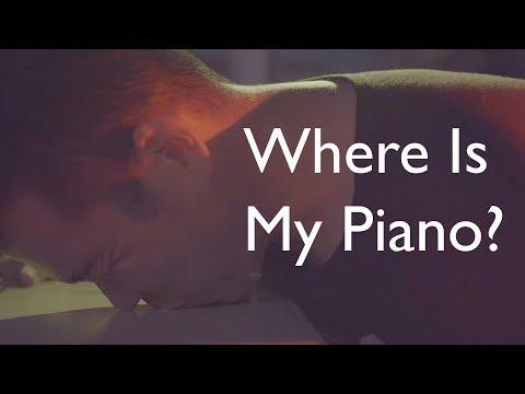 Where Is My Piano?