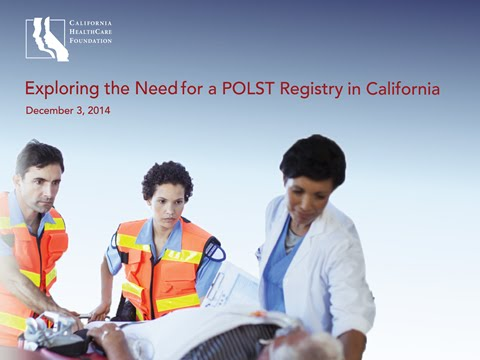 Exploring the Need for a POLST Registry in California