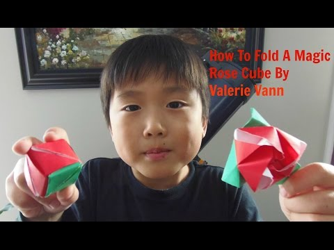How To Fold A Magic Rose Cube by Valerie Vann