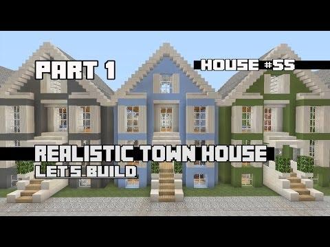 Let's Build a Realistic Town House Part 1: House #55