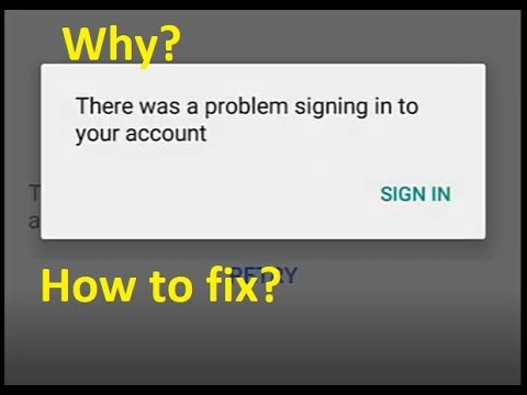 Why? There was a problem signing in to your account in youtube app Android - How to fix