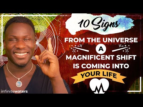 10 Signs From The Universe A Magnificent Shift Is Coming Into Your Life