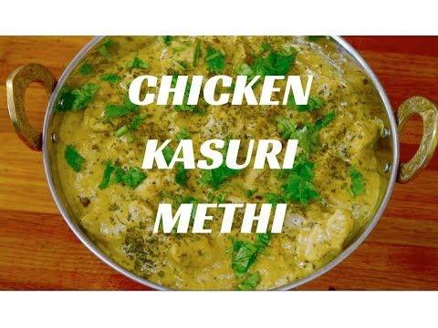 Chicken Kasuri Methi | Chicken Curry with dried Fenugreek leaves | Murg Kasuri Methi-CurryfortheSoul