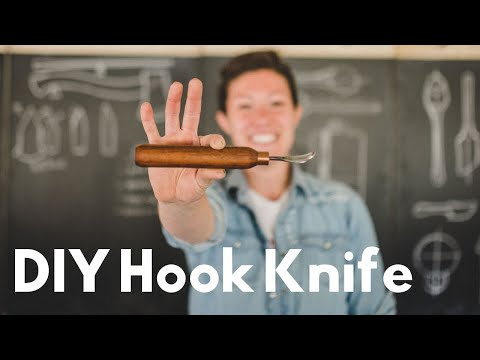 Make Your Own Spoon Carving Tools- Hook Knife