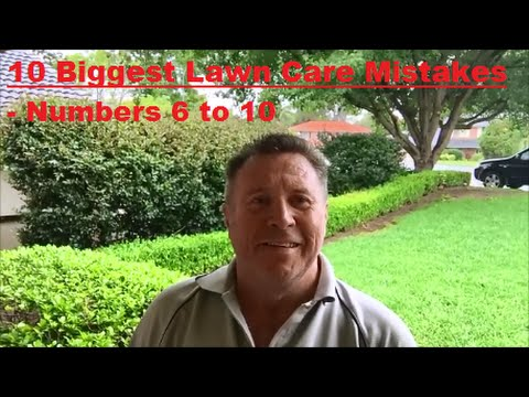 10 Biggest Lawn Care Mistakes Made By Contractors and Homeowners - Part 2