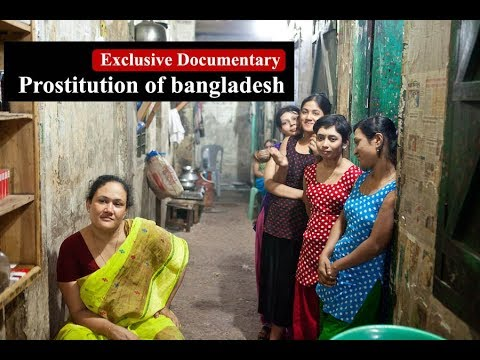 Xxx Mp4 Documentary About Bangladeshi Prostitution যৌনকর্মীদের জীবন 3gp Sex
