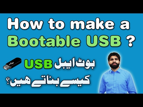 Create a Bootable USB drive in Urdu/Hindi - Windows 7, 8,10 and Linux Guide