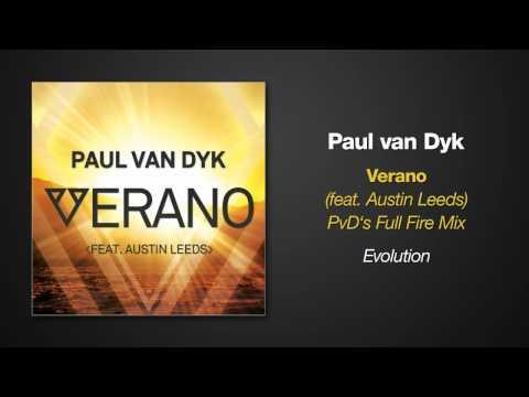 Paul van Dyk VERANO ft. Austin Leeds (PvD's Full Fire Remix)