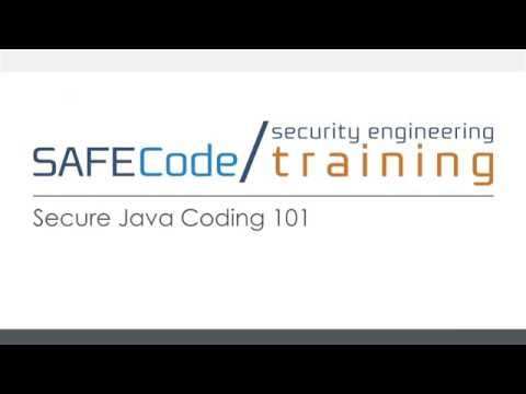 Secure Java Programming 101 (SAFECode On Demand Training Course)