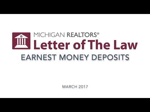 Letter of The Law: Earnest Money Deposits