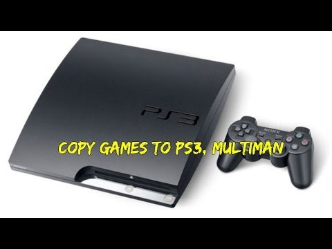 How to copy games from PC to ps3 multiman